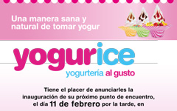 Yogurice te invita a la inauguración de su nueva franquicia